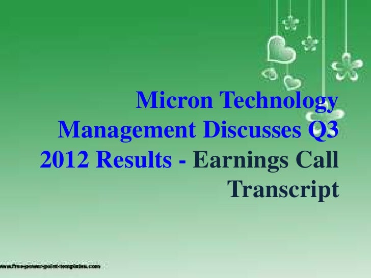 Micron Technology Management Discusses Q3 2012 Results - Earnings Call Transcript