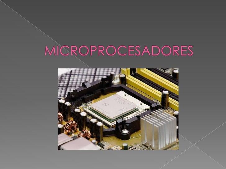 MICROPROCESADORES<br />