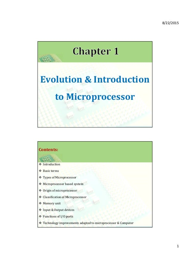 an introduction to microprocessors Module 1 : introduction to microcontrollers:  microcontrollers vs microprocessors  a microprocessor requires an external memory for program/data storage.