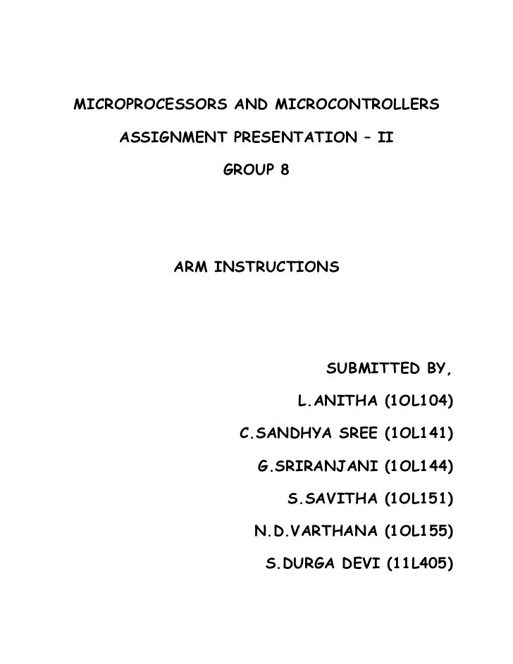 MICROPROCESSORS AND MICROCONTROLLERS    ASSIGNMENT PRESENTATION – II              GROUP 8         ARM INSTRUCTIONS        ...