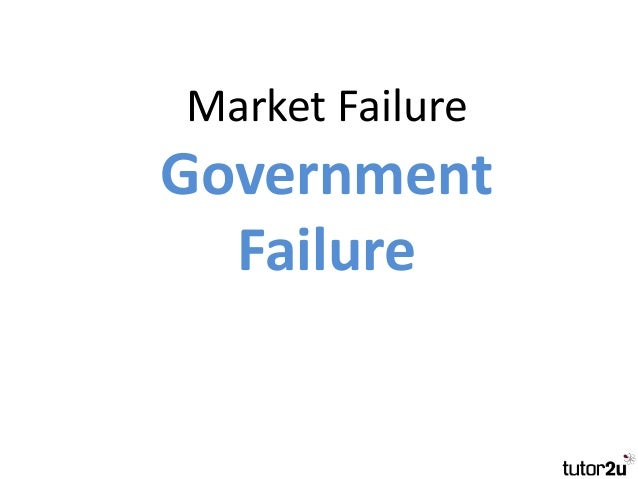 government strategies for market failure Market failure versus government failure -  liable to failure for  many specific reasons  the east calls for different strategies to be adopted.
