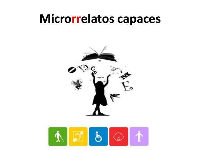 Microrrelatos capaces (más Claudia)