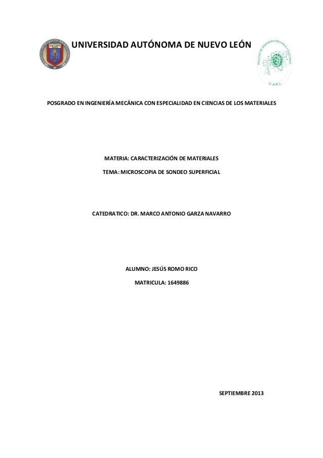 UNIVERSIDAD AUTÓNOMA DE NUEVO LEÓN POSGRADO EN INGENIERÍA MECÁNICA CON ESPECIALIDAD EN CIENCIAS DE LOS MATERIALES MATERIA:...
