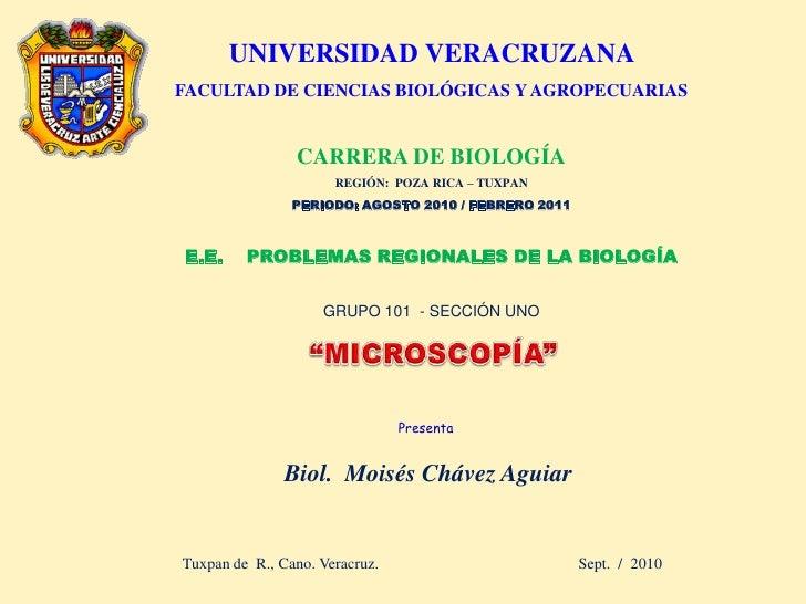 UNIVERSIDAD VERACRUZANA FACULTAD DE CIENCIAS BIOLÓGICAS Y AGROPECUARIAS                   CARRERA DE BIOLOGÍA             ...