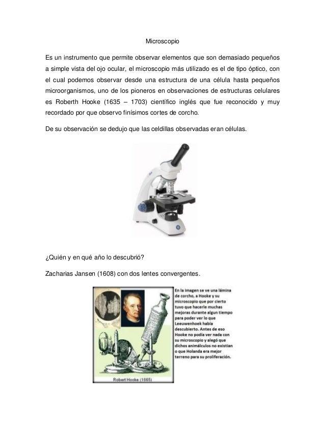 Microscopio Es un instrumento que permite observar elementos que son demasiado pequeños a simple vista del ojo ocular, el ...