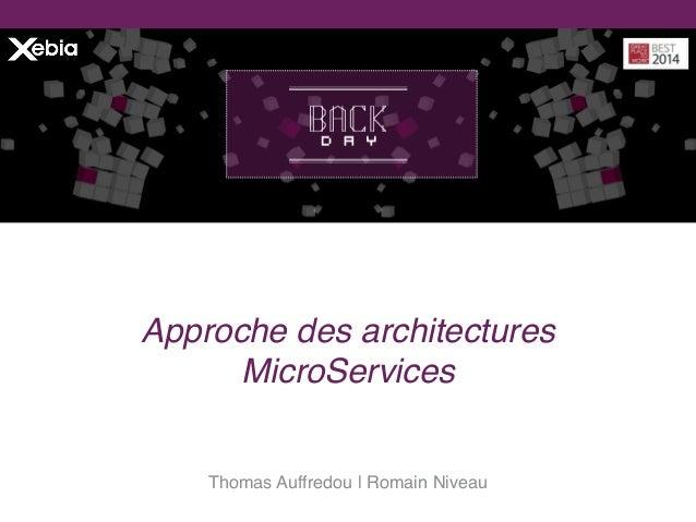 Thomas Auffredou |Romain Niveau Approche des architectures MicroServices