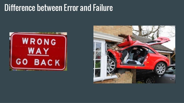 Error is not failure