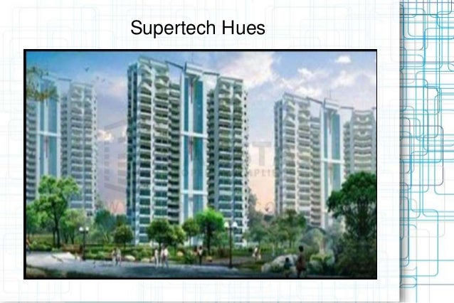 Supertech Hues Book Now @ 09999536147-A Luxuriant Vision in Gurgaon