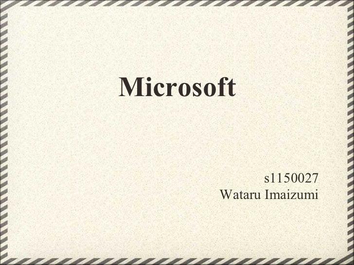 Microsoft              s1150027       Wataru Imaizumi