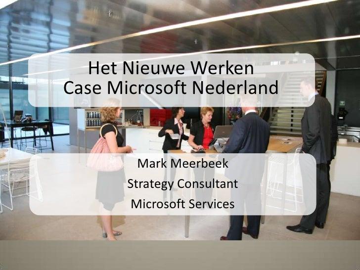 Mark Meerbeek - Microsoft - Reis naar het nieuwe werken | Masterclass Vastgoed 3.0 | www.vastgoed30.com