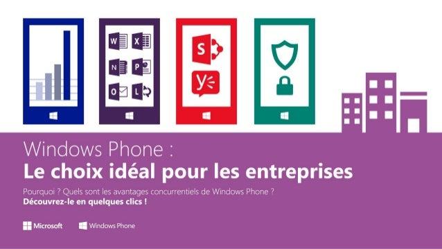 Windows Phone : Le choix idéal pour les entreprises.