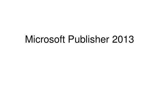 Microsoft Publisher 2013.pptx