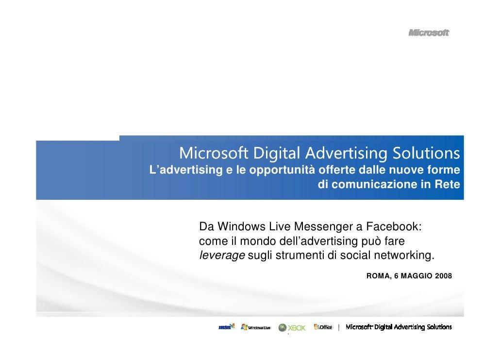 Microsoft Digital Advertising Solutions L'advertising e le opportunità offerte dalle nuove forme                          ...