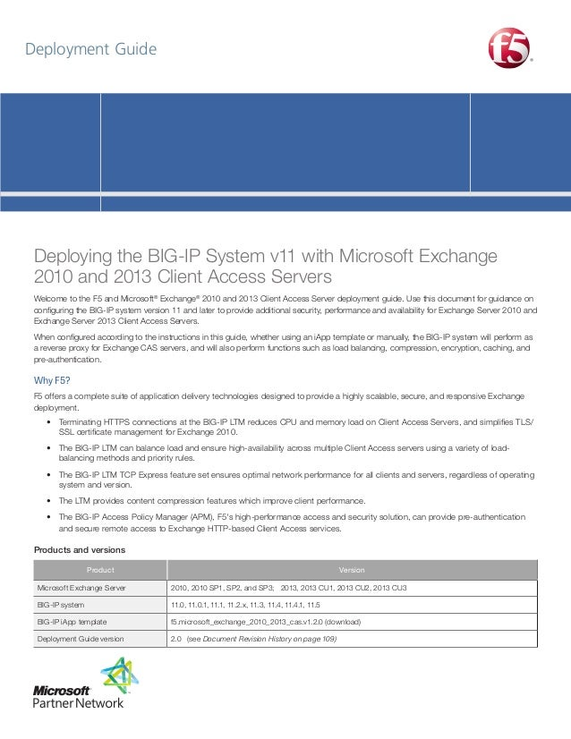 Deployment Guide  Deploying the BIG-IP System v11 with Microsoft Exchange 2010 and 2013 Client Access Servers Welcome to t...