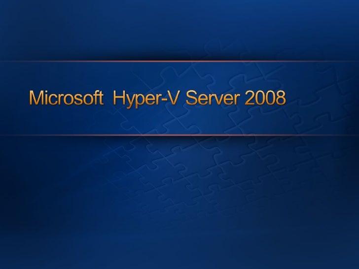 Microsoft Hyper V Server 2008