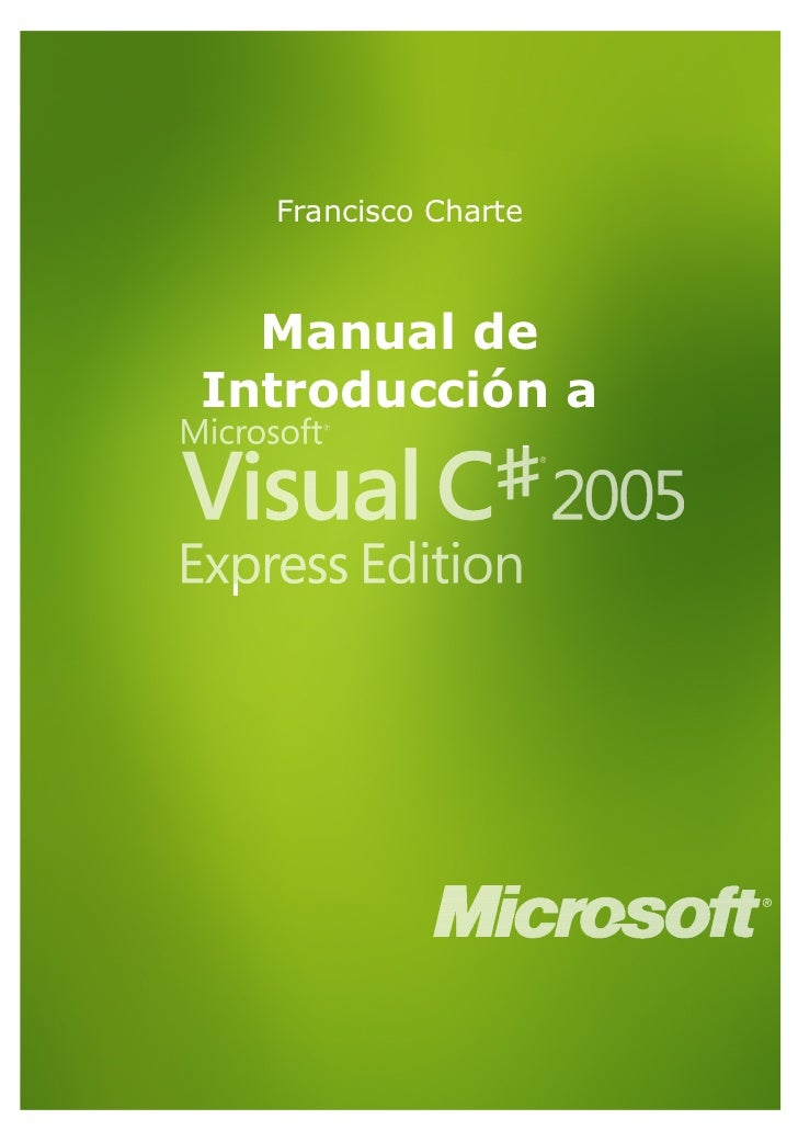 Microsoft   manual de introduccion a visual c# 2005 express