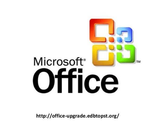 http://office-upgrade.edbtopst.org/