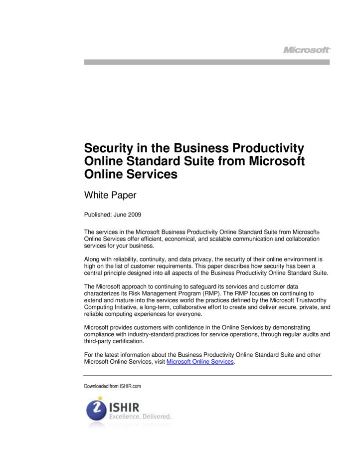 Security in the Business Productivity Online Standard Suite from Microsoft Online Services White Paper Published: June 200...