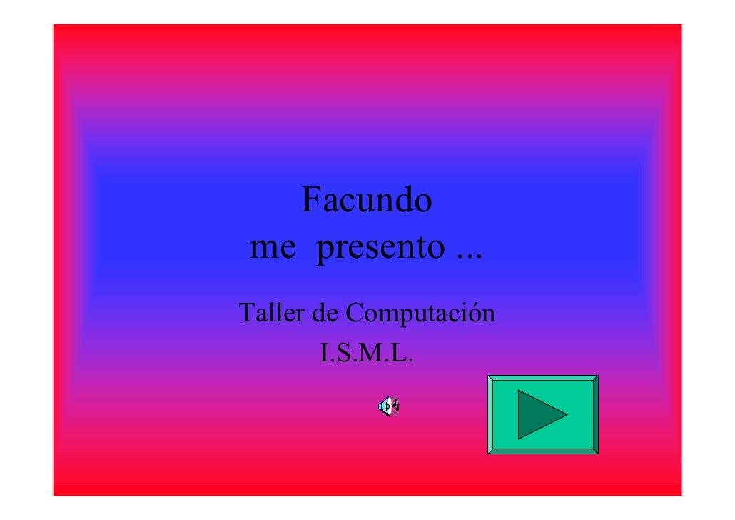 Microsoft Power Point   Facundo Presentacion