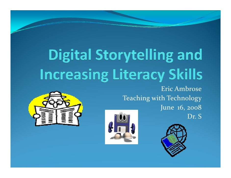 Microsoft Power Point   Digital Story Telling And Increasing Literacy Skills