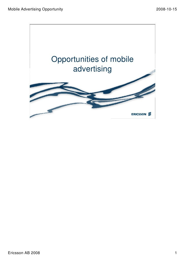 Mobile Advertising Opportunity                   2008-10-15                            Opportunities of mobile            ...