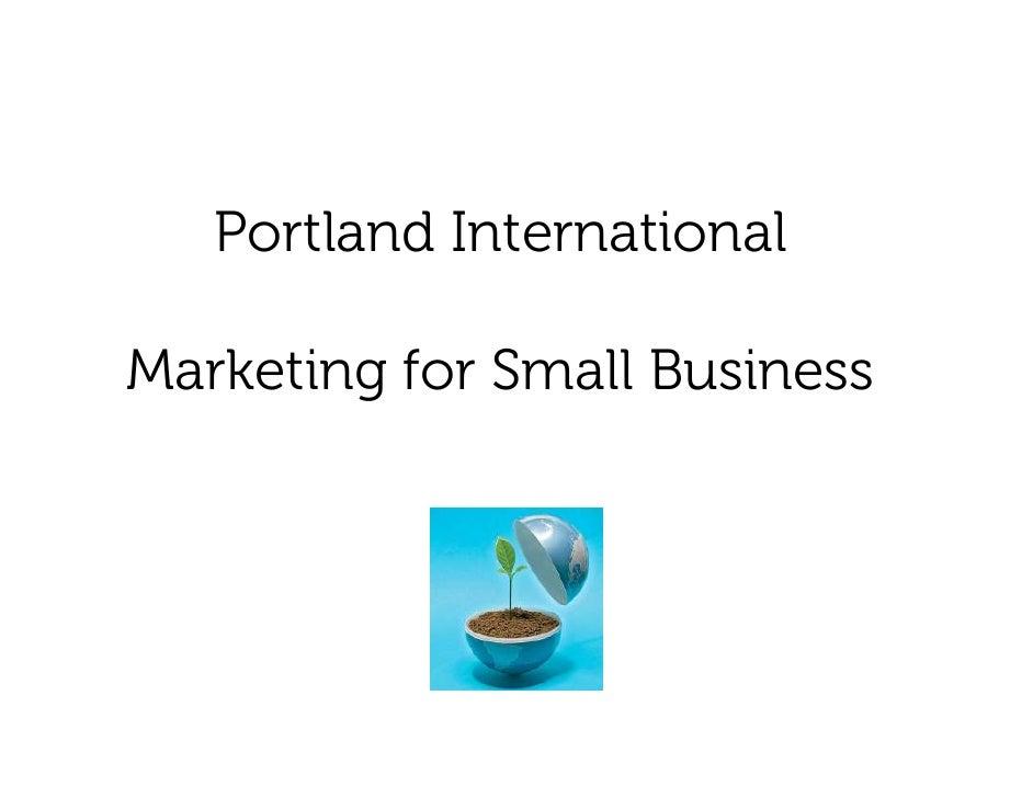 Portland International  Marketing for Small Business