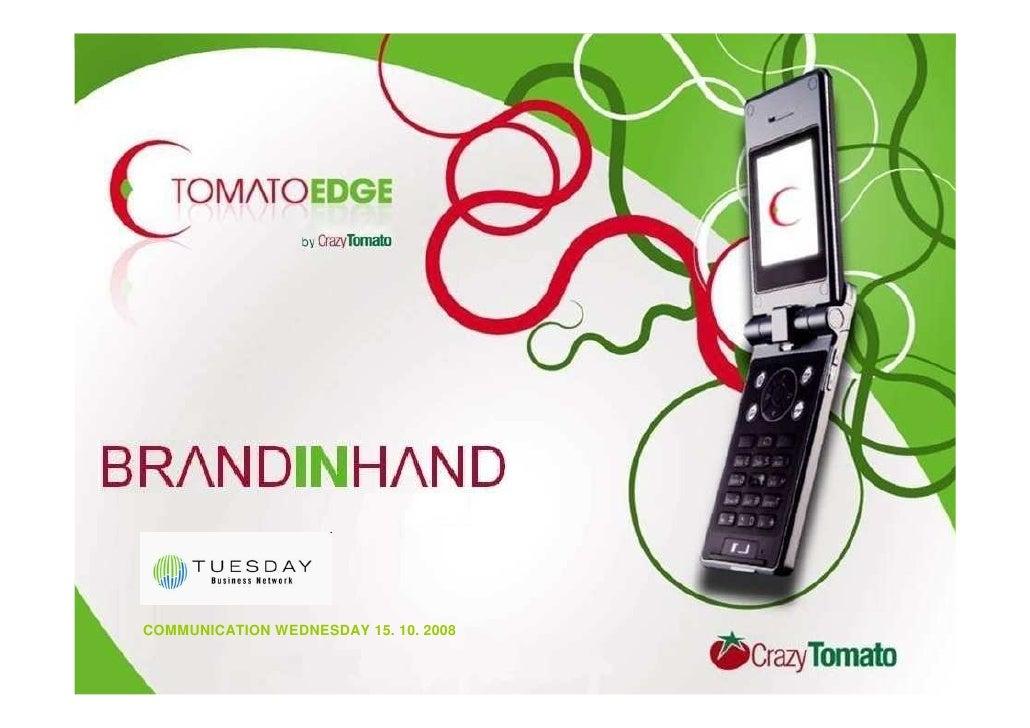 COMMUNICATION WEDNESDAY 15. 10. 2008
