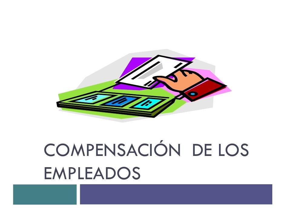 COMPENSACIÓN DE LOS EMPLEADOS