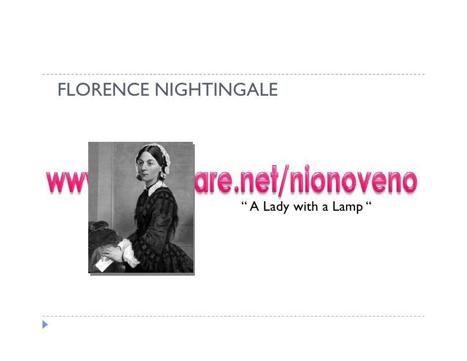 "FLORENCE NIGHTINGALE                     "" A Lady with a Lamp """