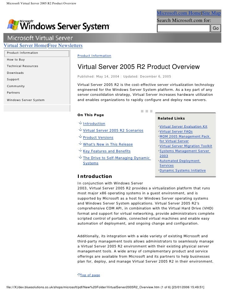 Microsoft Virtual Server 2005 R2 Product Overview                                                                         ...