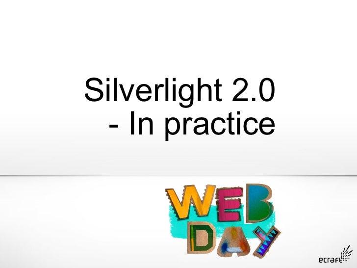 Microsoft Webday 2008 - Silverlight Experiences
