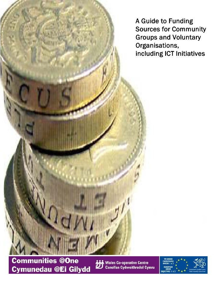 A Guide to Funding Sources for Community Groups and Voluntary Organisations, including ICT Initiatives