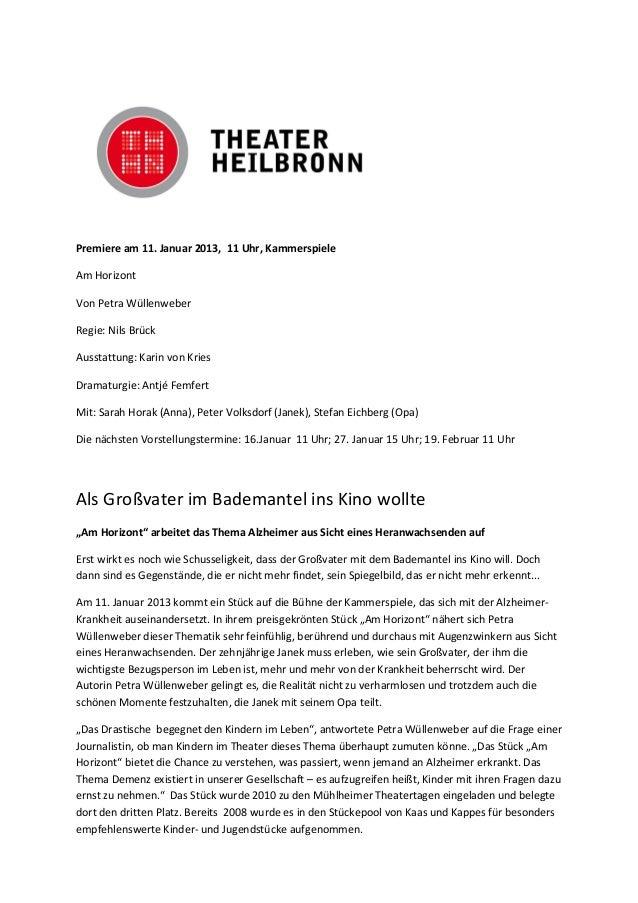 Premiere am 11. Januar 2013, 11 Uhr, KammerspieleAm HorizontVon Petra WüllenweberRegie: Nils BrückAusstattung: Karin von K...