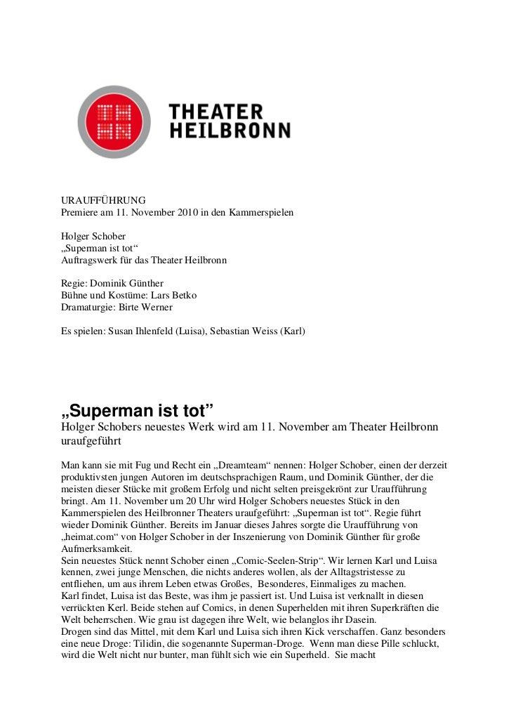 """URAUFFÜHRUNGPremiere am 11. November 2010 in den KammerspielenHolger Schober""""Superman ist tot""""Auftragswerk für das Theater..."""