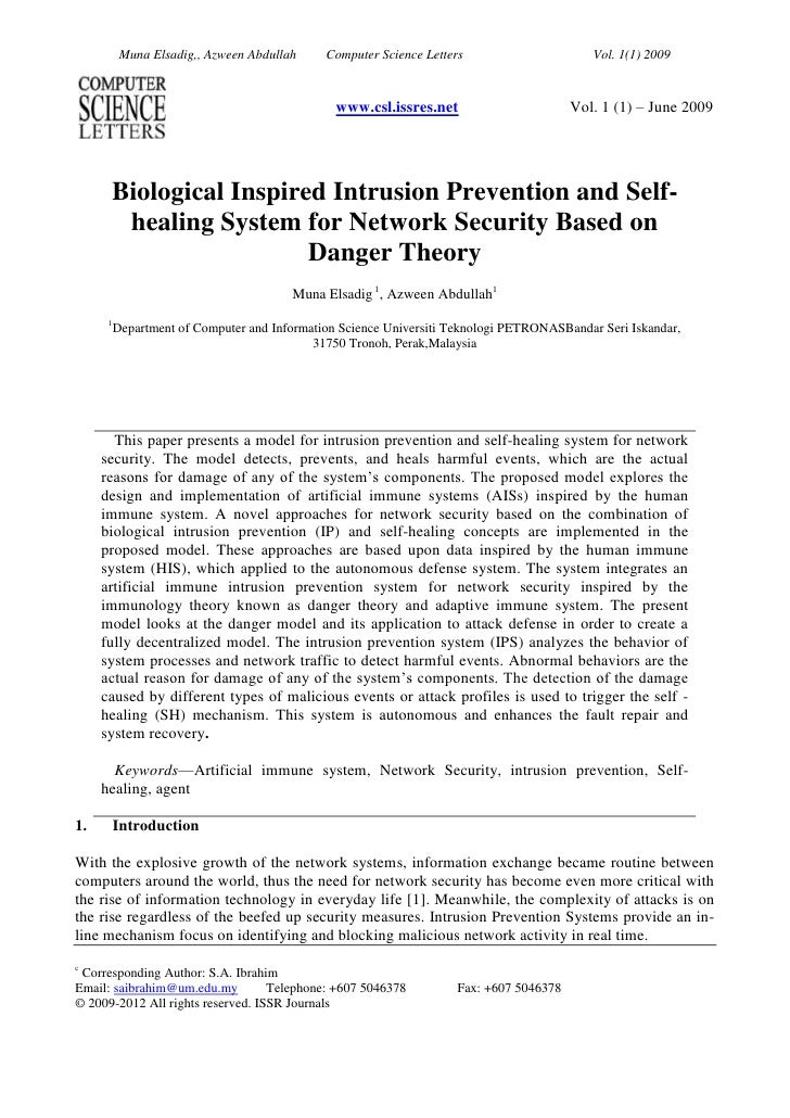 www.csl.issres.netVol. 1 (1) – June 2009 <br />Biological Inspired Intrusion Prevention and Self-healing System for Networ...