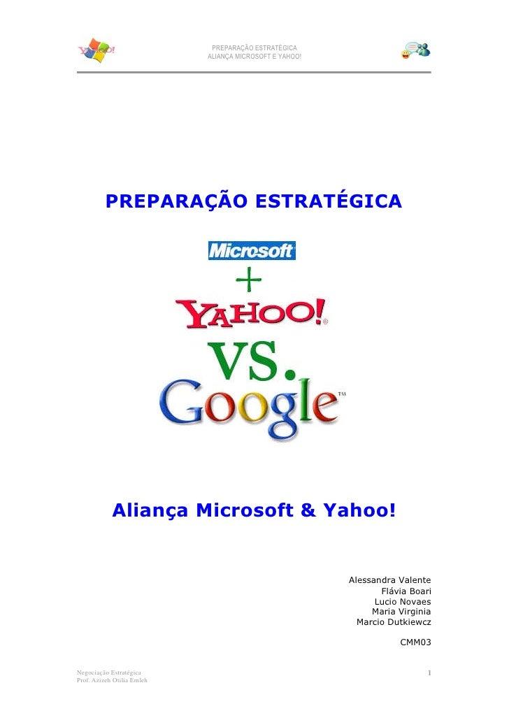 PREPARAÇÃO ESTRATÉGICA                             ALIANÇA MICROSOFT E YAHOO!              PREPARAÇÃO ESTRATÉGICA         ...