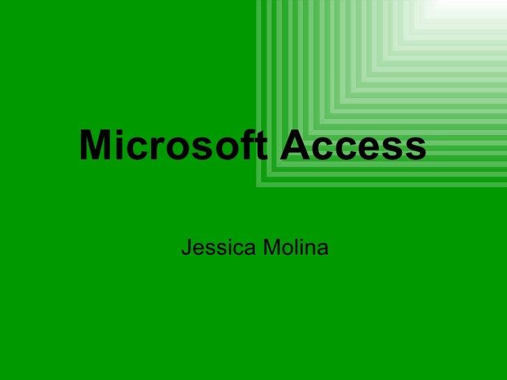 Microsoft Access Jessica Molina
