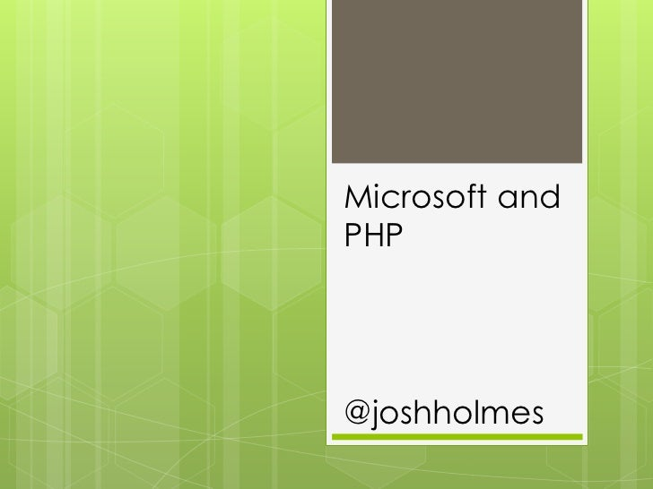 Microsoft and PHP<br />@joshholmes<br />