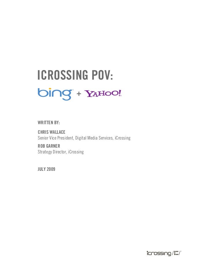 POV on Impact of Microsoft/Bing and Yahoo Search Alliance, by Rob Garner and Chris Wallace, iCrossing
