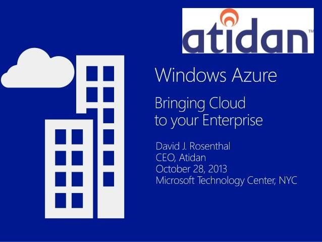 Microsoft Azure - Bringing Cloud to your Enterprise by Atidan