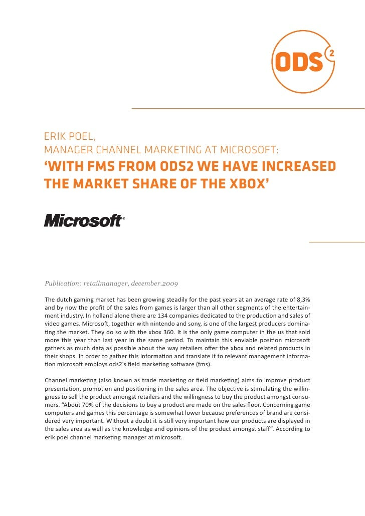 ERIK POEL,MANAGER CHANNEL MARKETING AT MICROSOFT:'WITH FMS FROM ODS2 WE HAVE INCREASEDTHE MARKET SHARE OF THE XBOX'Publica...