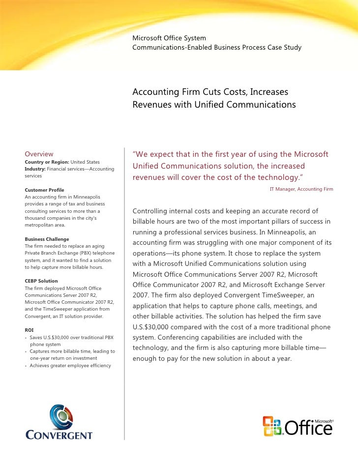 Microsoft Office System                                             Communications-Enabled Business Process Case Study    ...