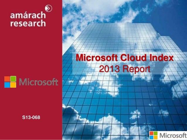 S13-068Microsoft Cloud Index2013 Report