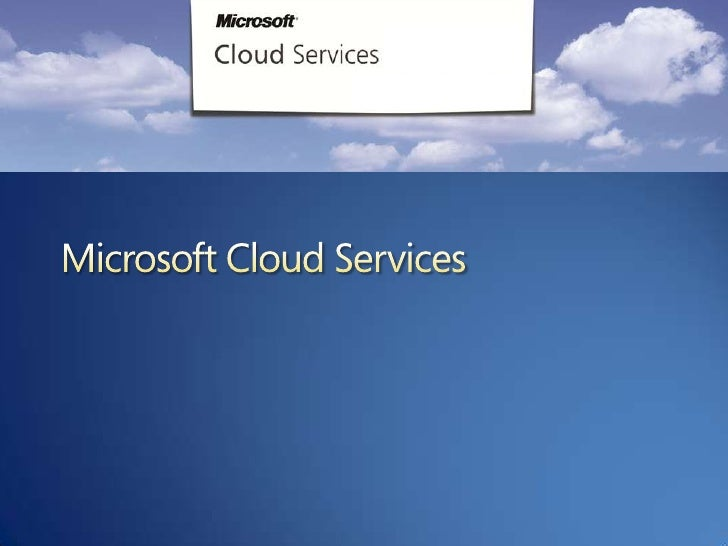 A Microsoft Approach to Cloud Computing