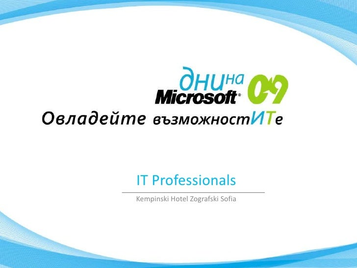 IT Professionals     IT Professionals Kempinski Hotel Zografski Sofia