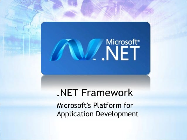 Microsoft dot net framework