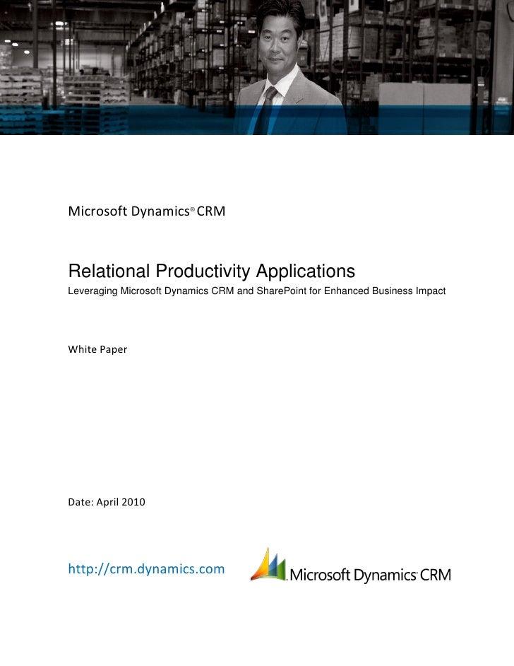 Microsoft Dynamics CRM - Relational Productivity Applications Whitepaper