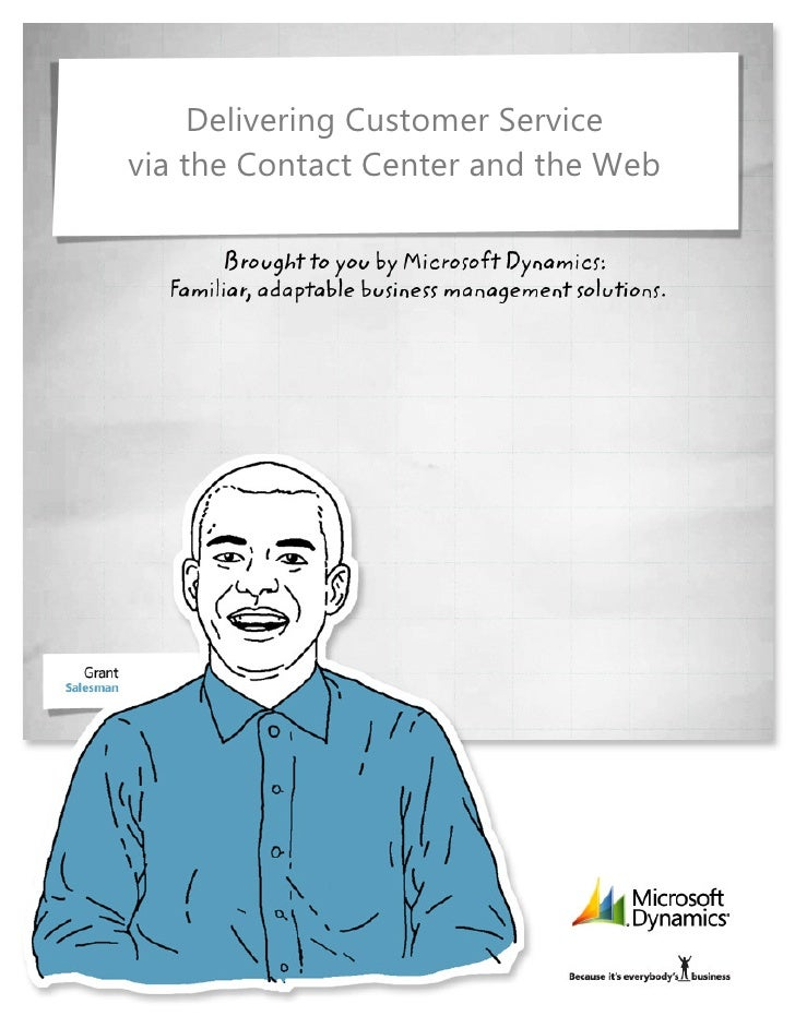 Microsoft Dynamics CRM - Delivering Customer Service Via Contact Center and the Web Whitepaper