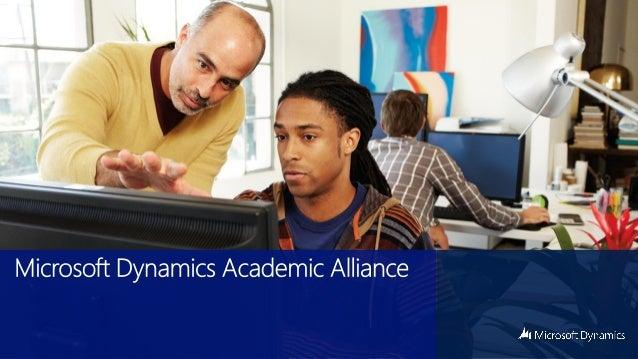 Microsoft dynamics academic alliance overview mar 2013
