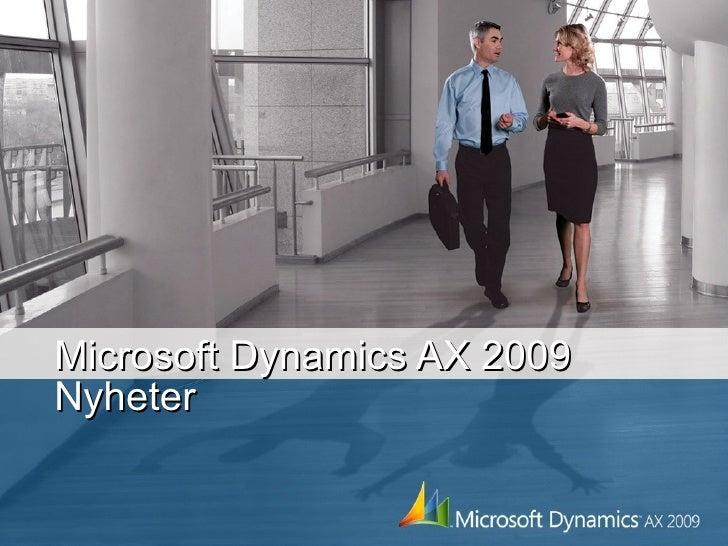 Microsoft Dynamics AX 2009 Nyheter